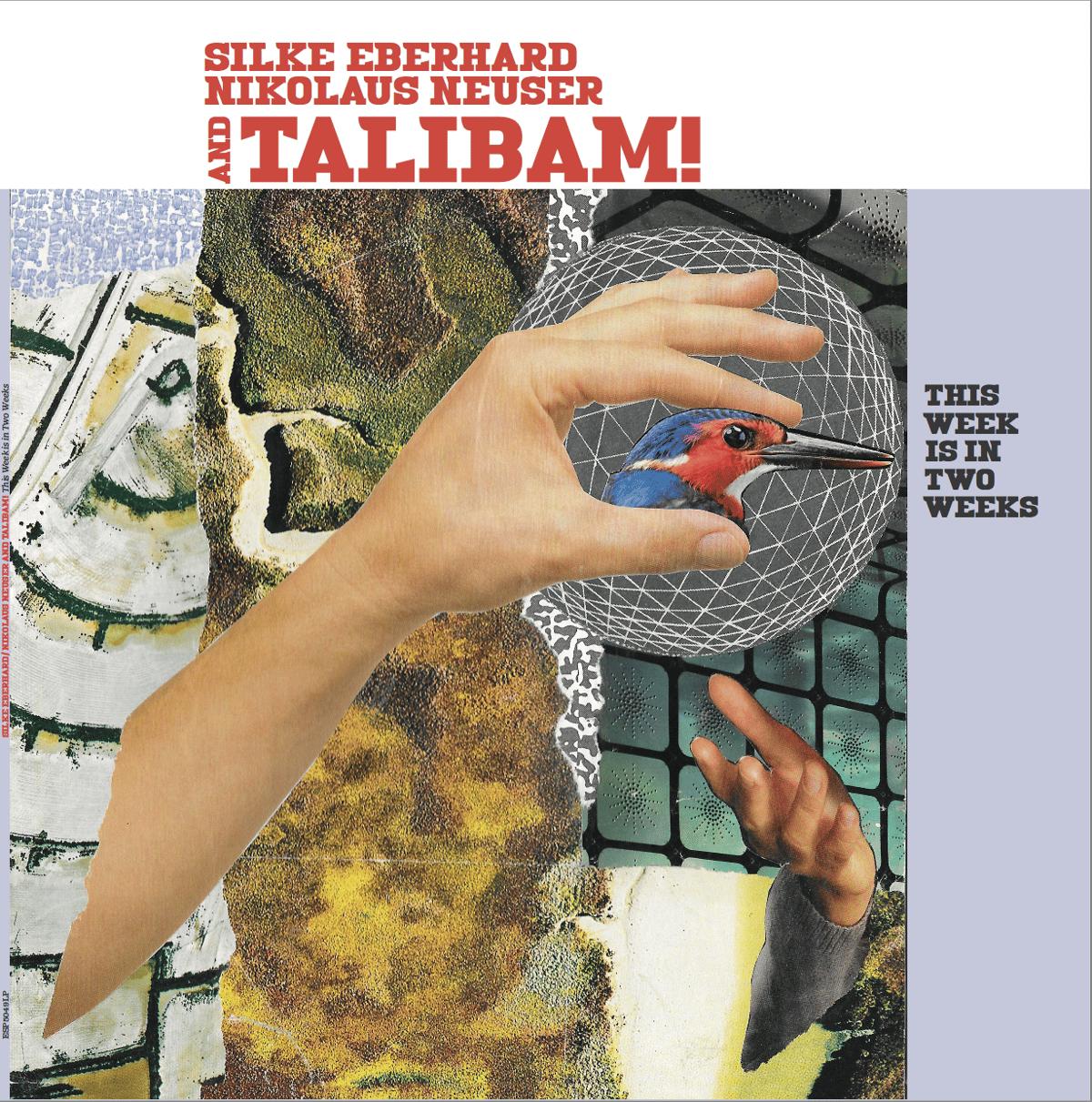 """TALIBAM! with Silke Eberhard & Nikolaus Neuser - """"This Week in in two weeks"""""""