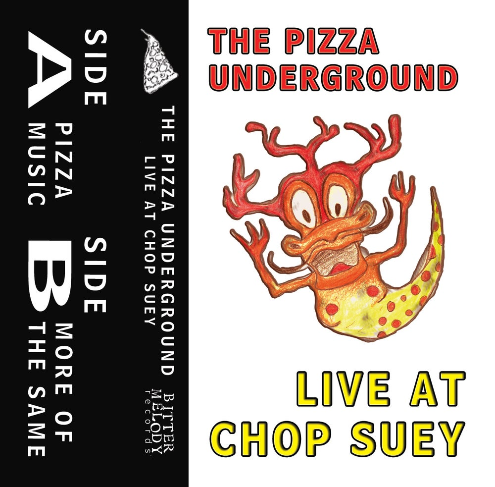 """Image of The Pizza Underground """"Live at Chop Suey"""" Cassette"""