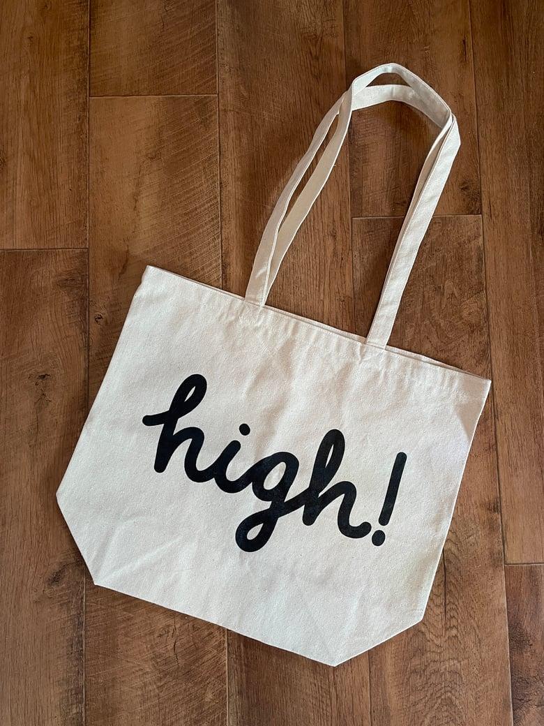 "Image of high! tote bag (17.5"" x 15"")"
