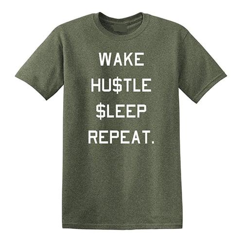Image of WAKE HUSTLE $LEEP REPEAT 6KFTB TEE