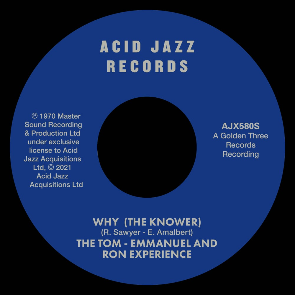 Image of The Tom - Emmanuel and Ron Experience - Why (The Knower) / When You Lose Your Groove