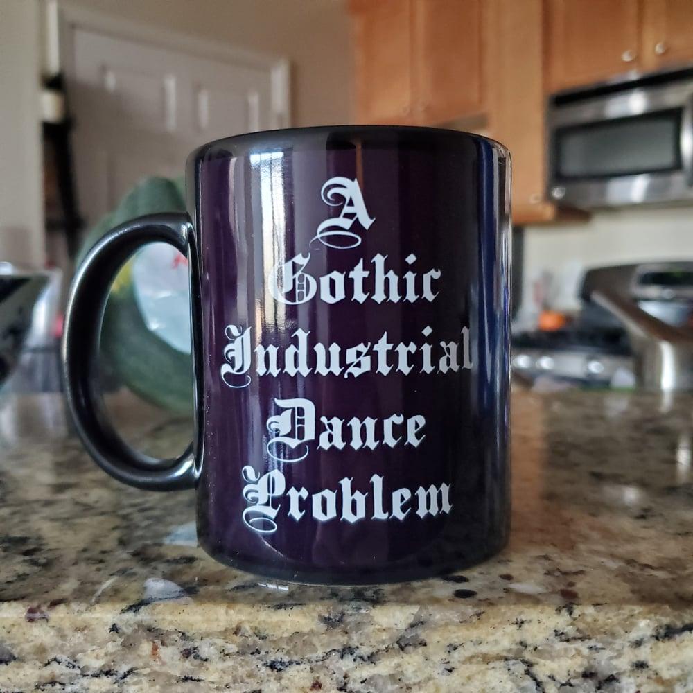 Image of DRAMA! A Gothic Industrial Dance Problem Mug!