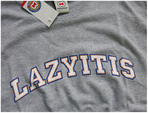 Image of 'LAZYITIS' T-SHIRT