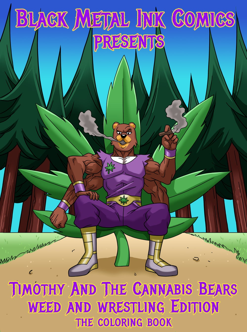 Image of  Black Metal, Weed and wrestling Timothy and The Cannabis Bears