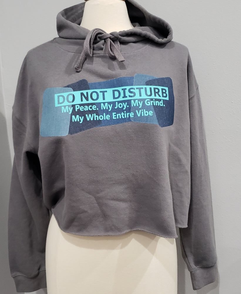 Image of Do Not Disturb Cropped Hoodie
