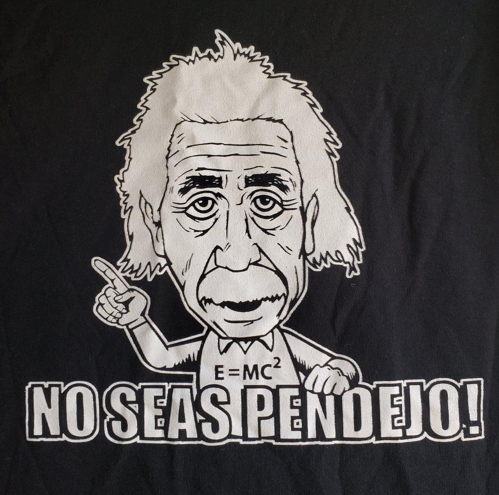 No Seas Pendejo Men's T-Shirt SMALL, MEDIUM, or 3XL