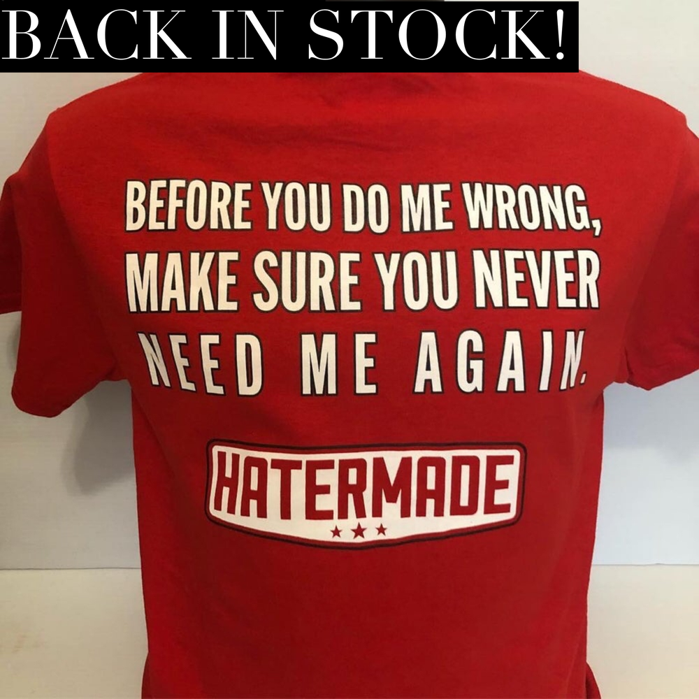 "Image of ""Never Need Me Again"" by Hatermade Clothing Co. (Red)"