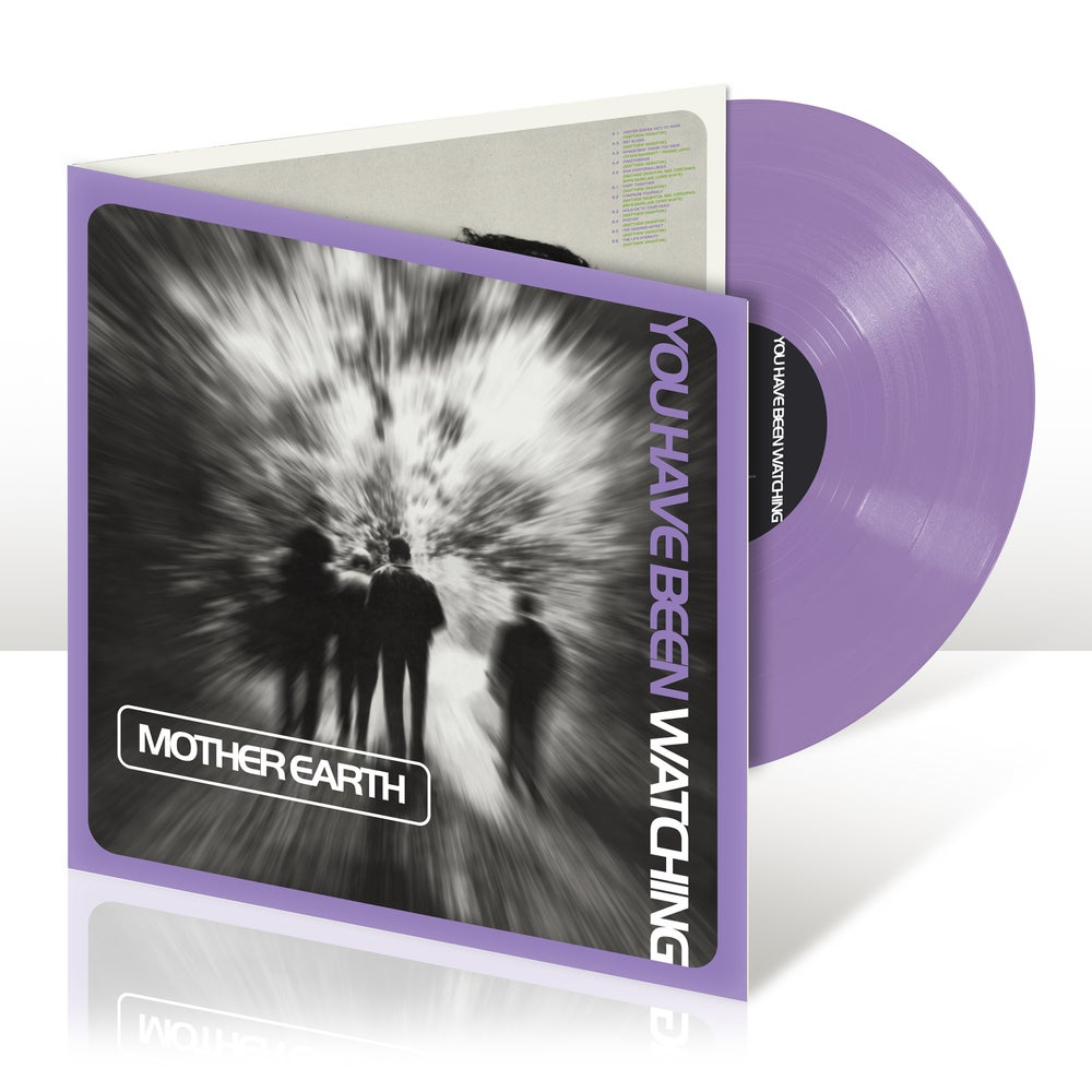 Image of Mother Earth - You Have Been Watching (Gatefold Lilac Vinyl Reissue)