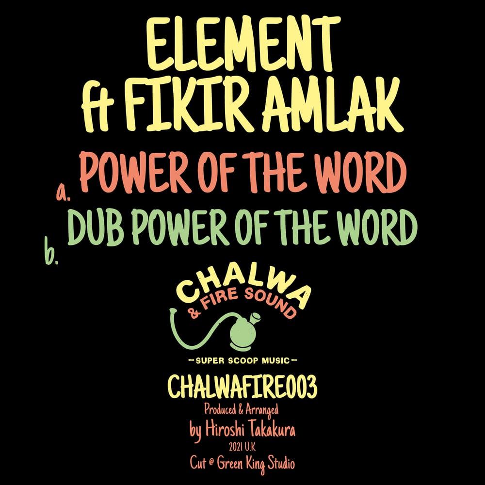 ELEMENT FT FIKIR AMLAK - POWER OF THE WORD / VERSION / 50 Copies