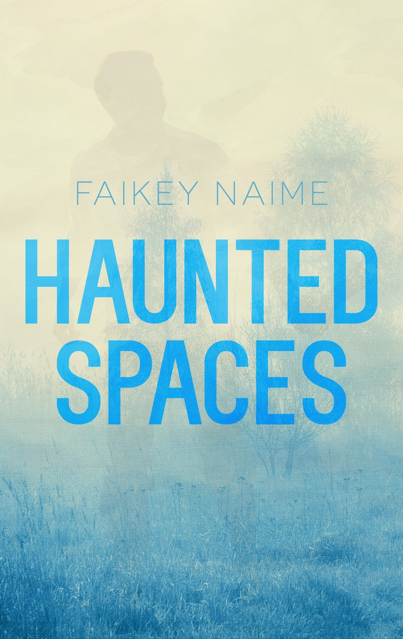 """Image of """"Haunted Spaces"""""""