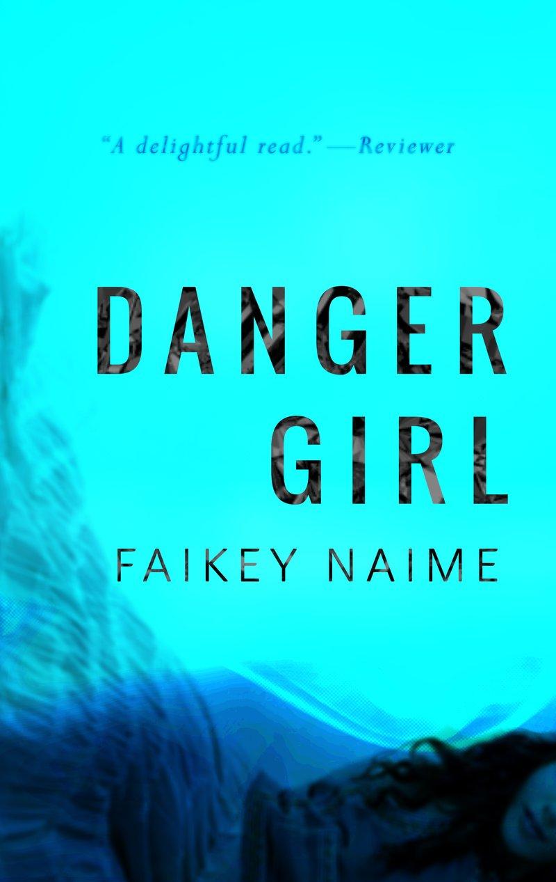 """Image of """"Danger Girl"""""""