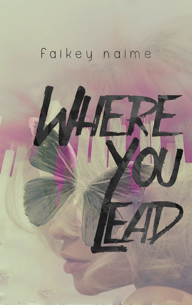 """Image of """"Where You Lead"""""""