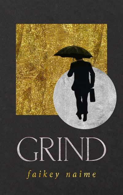 """Image of """"Grind"""""""