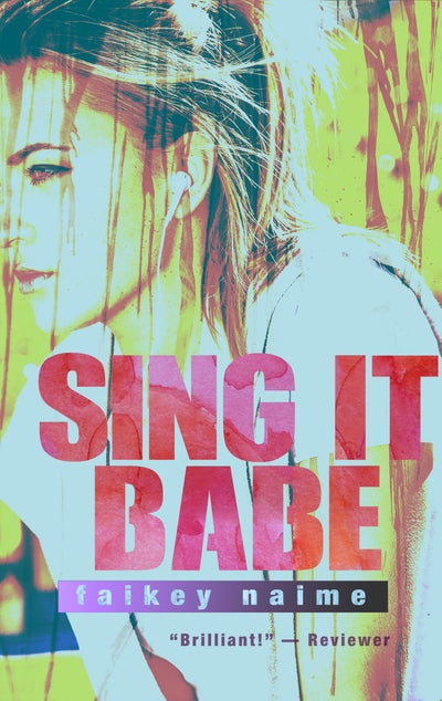 "Image of ""Sing It, Babe"""