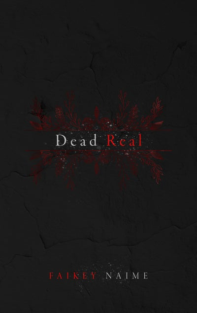 """Image of """"Dead Real"""""""