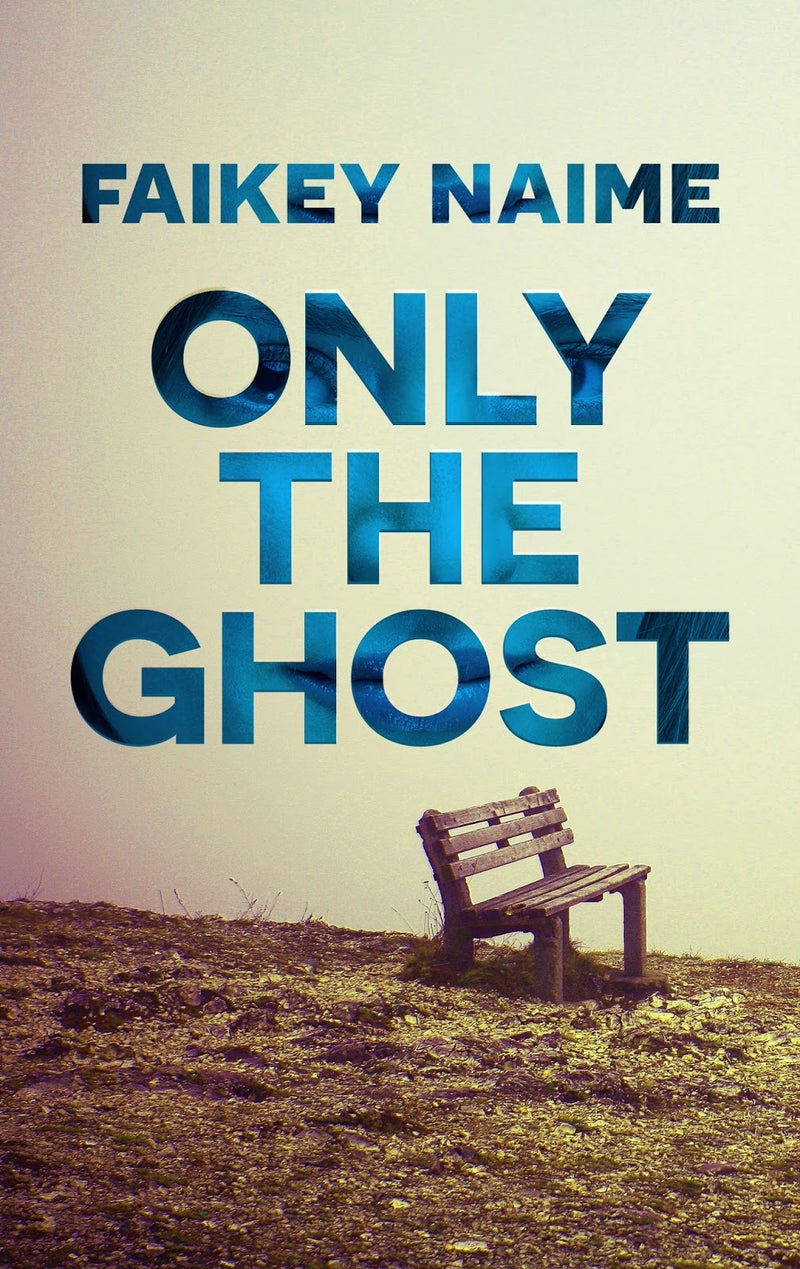 """Image of """"Only The Ghost"""""""