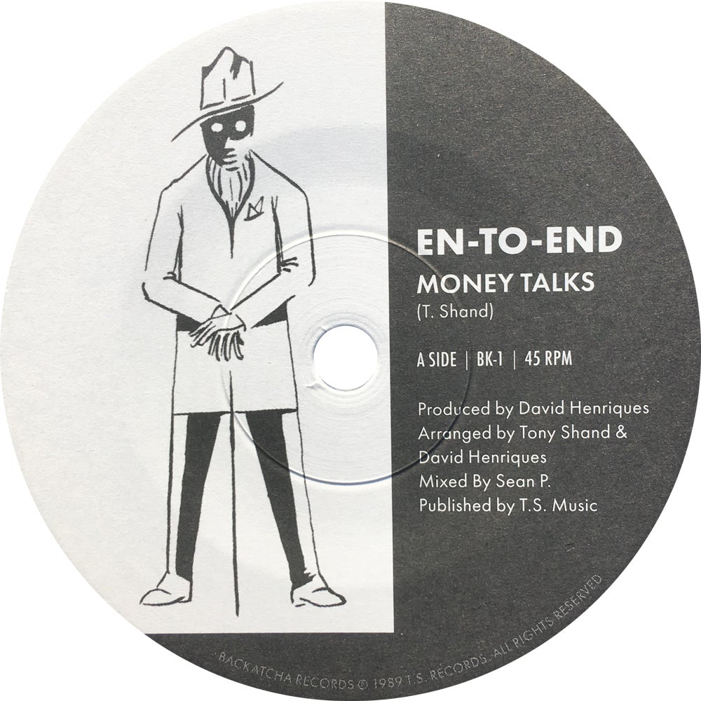 "Image of En-To End 7"" Money Talks / All-Dayer Mix"