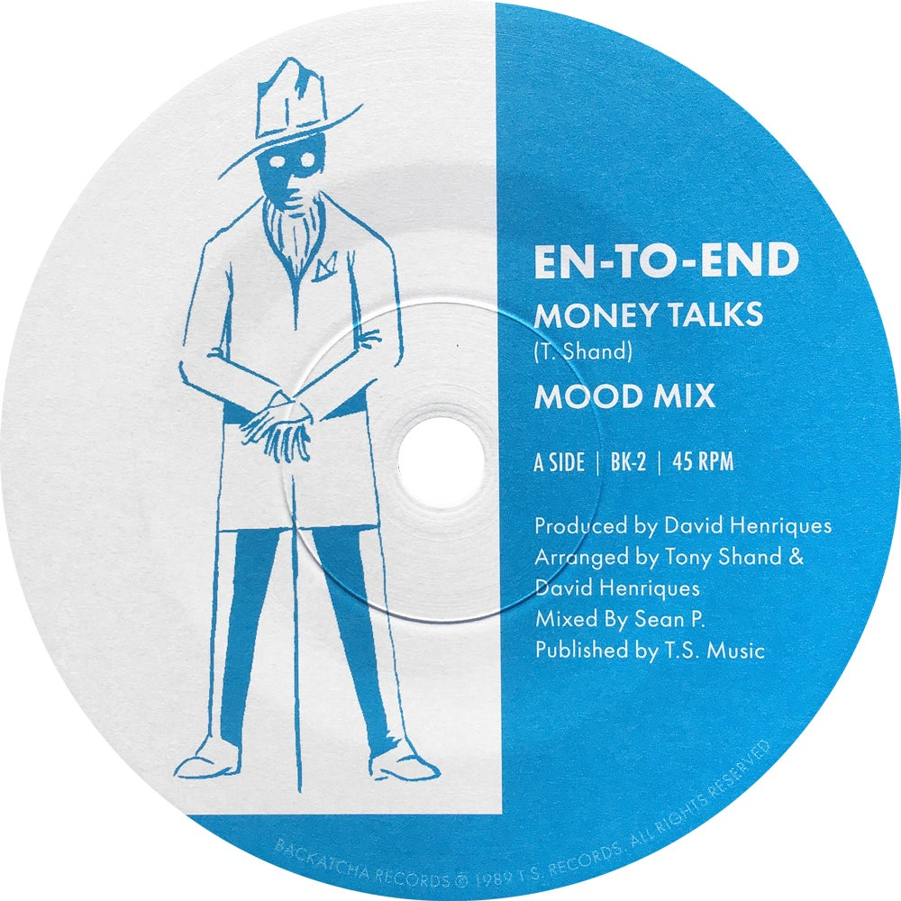 "Image of Ltd 300 Copies En-To-End 7"" Money Talks Mood Mix / Are You Gonna Be Nite Mix"