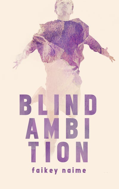 "Image of ""Blind Ambition"""