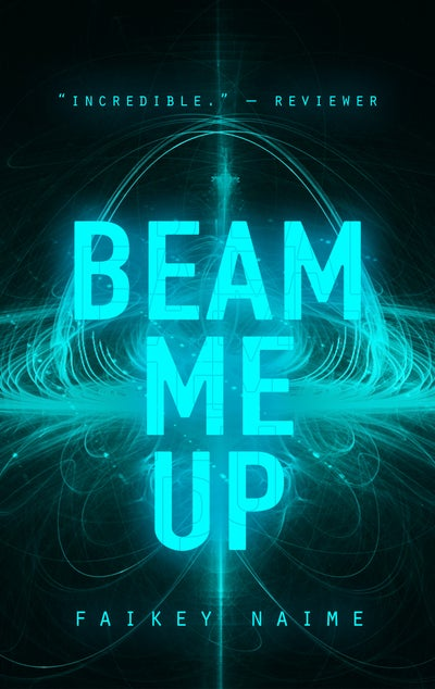 "Image of ""Beam Me Up"""