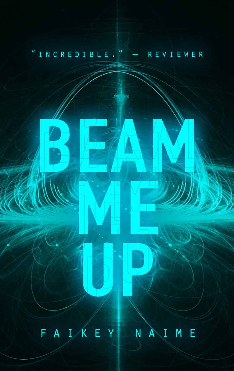 """Image of """"Beam Me Up"""""""