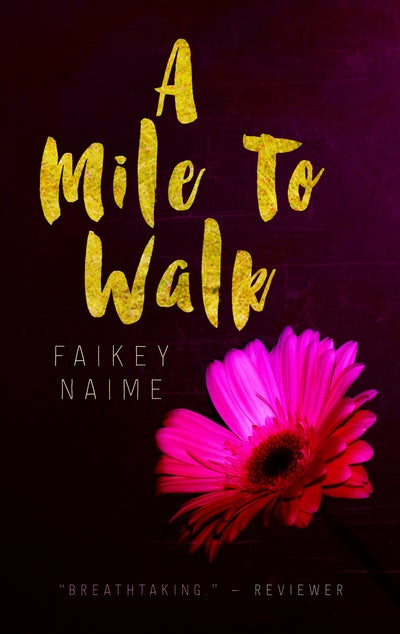 "Image of ""A Mile To Walk"""