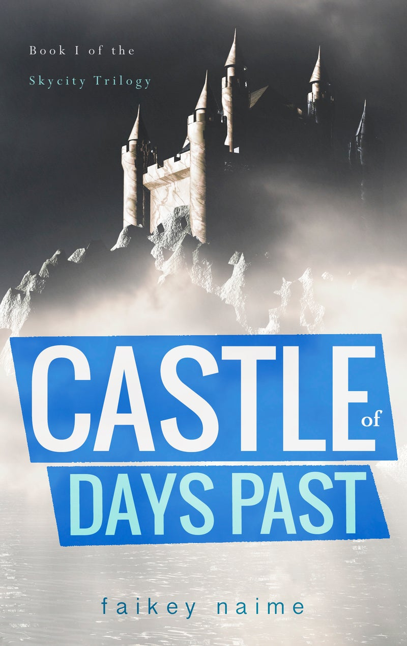 """Image of """"Castle of Days Past"""""""