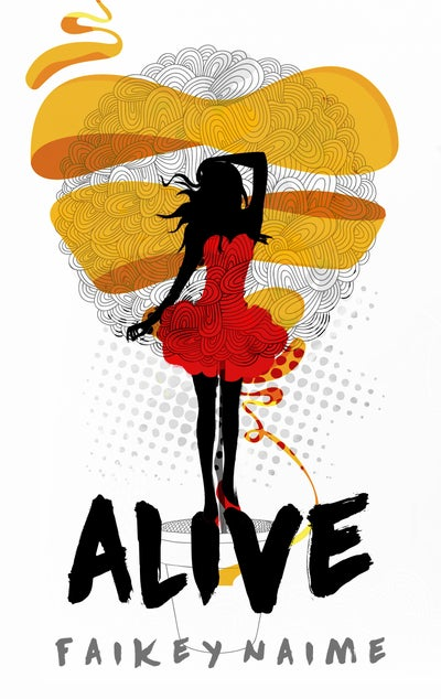 """Image of """"Alive"""""""