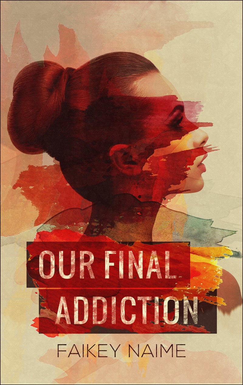 "Image of ""Our Final Addiction"""