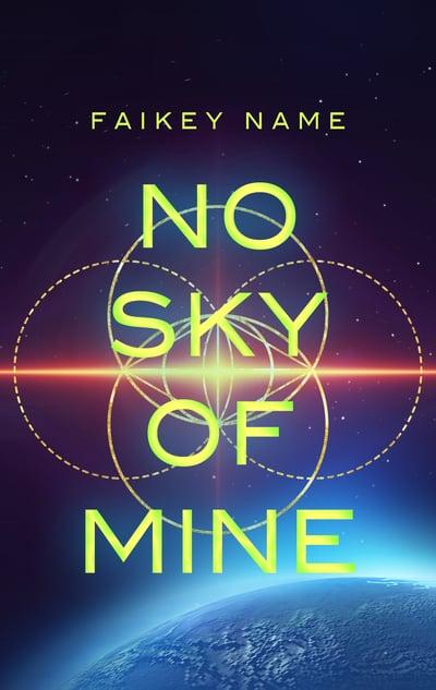 """Image of """"No Sky of Mine"""""""