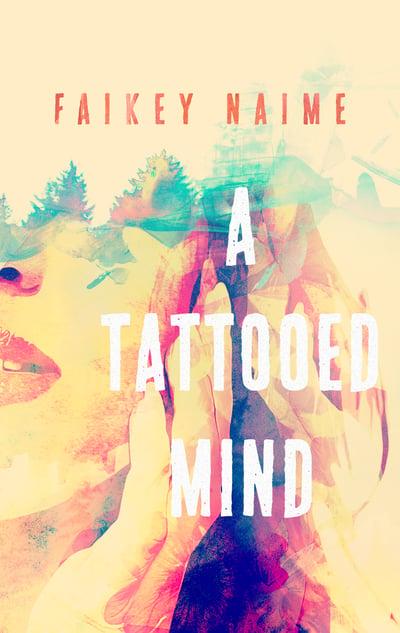 "Image of ""A Tattooed Mind"""