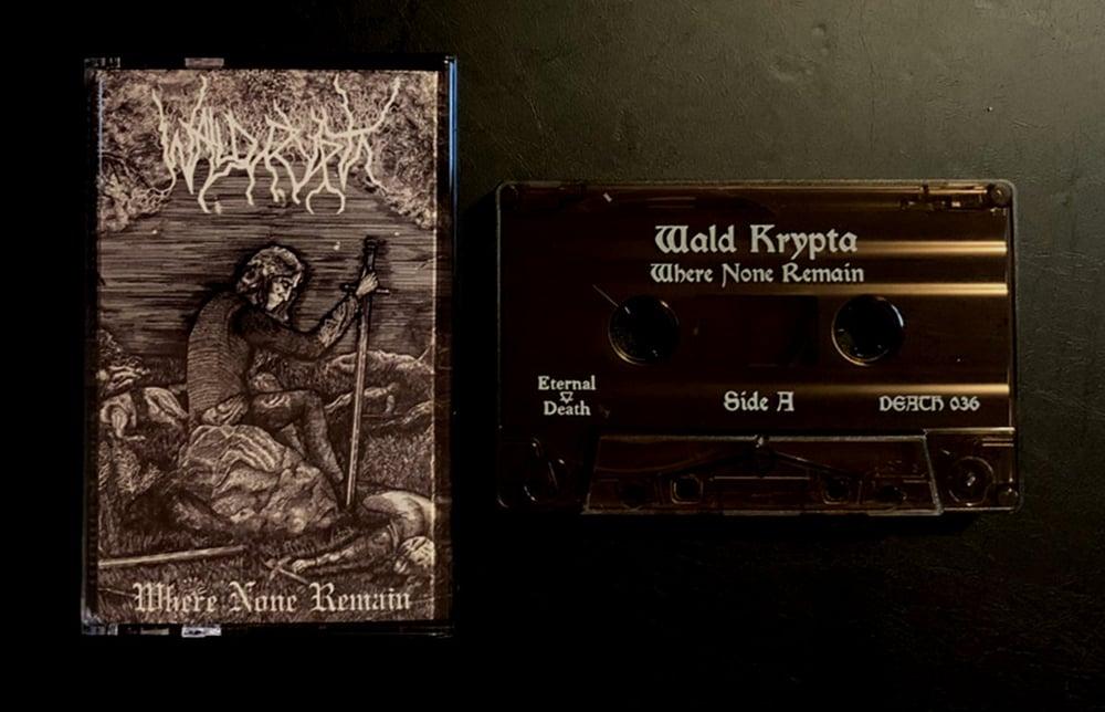 Image of  Wald Krypta- Where None Remain tape