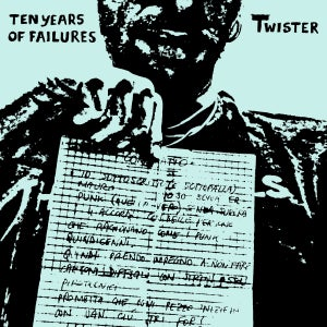 Image of Twister - Ten Years Of Failures 7""