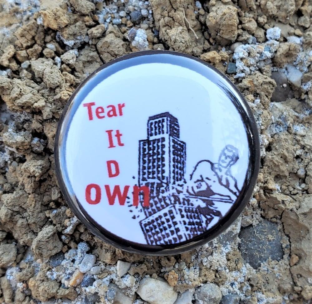 Tear It D OWN