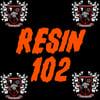 Resin 102: Friday, April 16th at 12pm