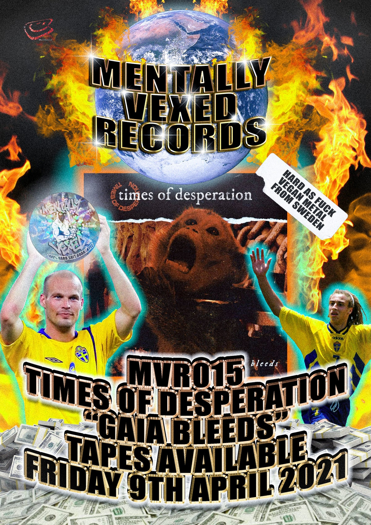TIMES OF DESPERATION - GAIA BLEEDS - MVR015