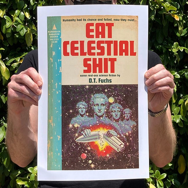 Image of Eat Celestial Shit - 11 x 17 Print