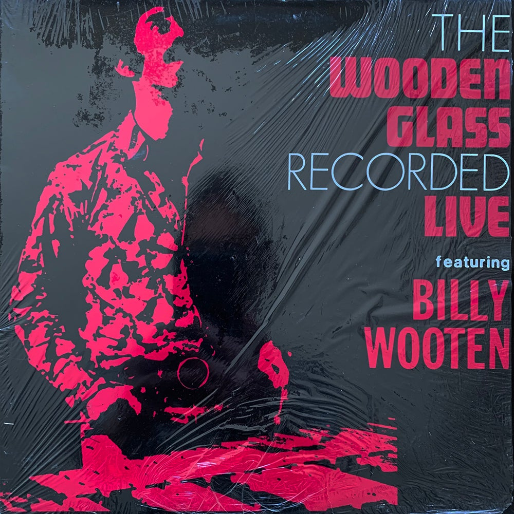 The Wooden Glass Featuring Billy Wooten  - The Wooden Glass Recorded Live (P-Vine Records - 2004)