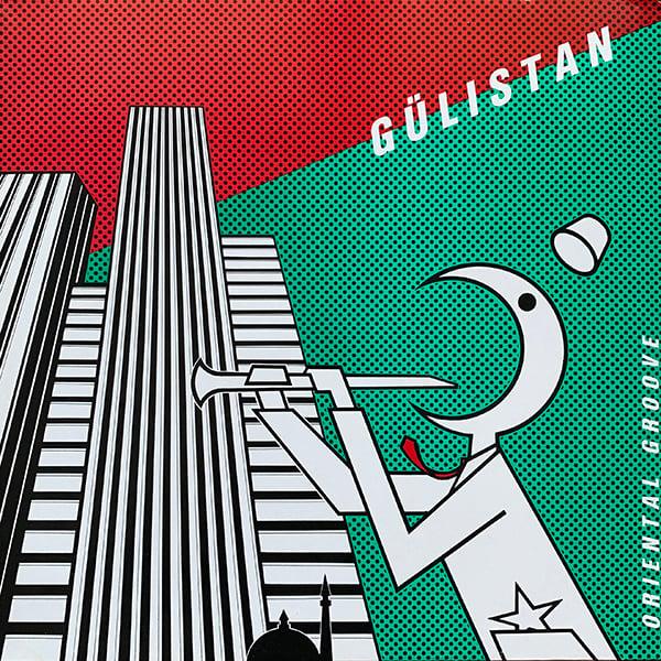 Gülistan - Oriental Groove (Ha Ha Soundwave - Austria, 1986)
