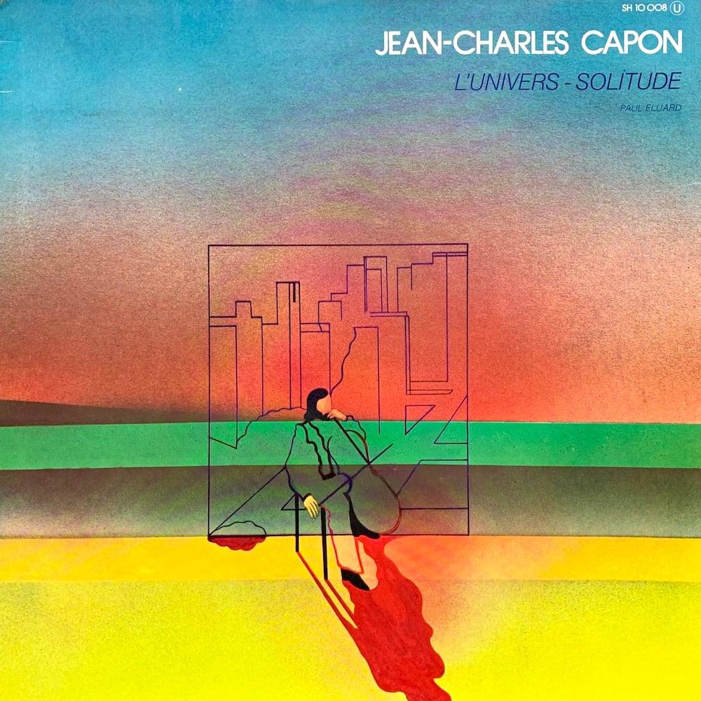 Jean-Charles Capon - L'Univers-Solitude (Saravah, 1972)