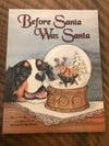 "Book - ""Before Santa was Santa"""