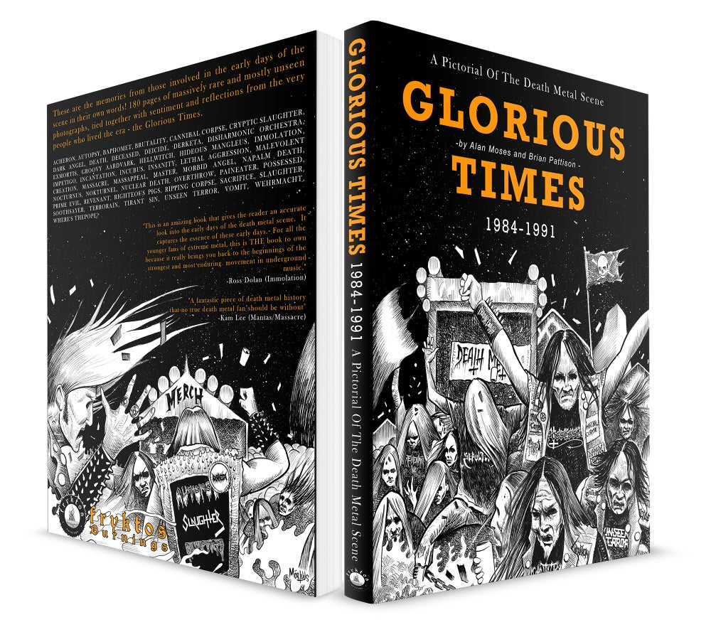 GLORIOUS TIMES - A Pictorial of the Death Metal Scene 1984~1991 / Book