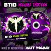 BTID - Volume 13 - Matt Wigman