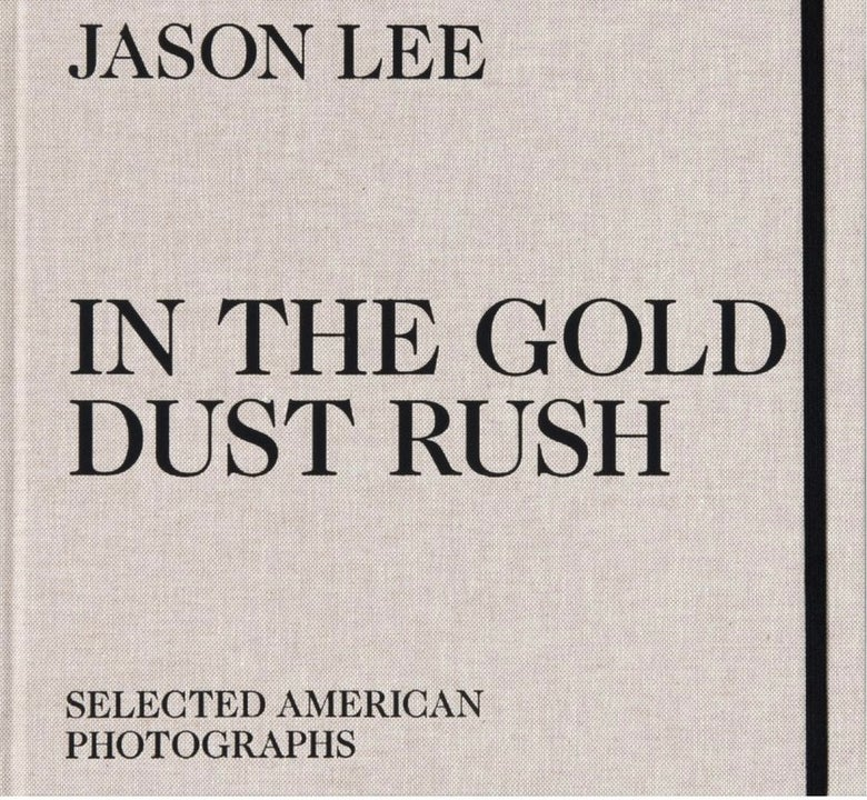 Image of (Jason Lee) (In the Gold Dust Rush)