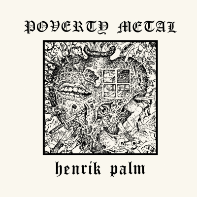 "Image of Henrik Palm ""Poverty Metal"" _ 12"" LP _ Svart Records"