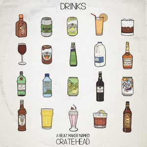 Image of A Beatmaker Named Crate Head - Drinks - LP (Not On Label)