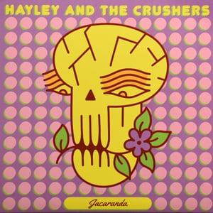 """Image of Hayley And The Crushers – Jacaranda 7"""""""