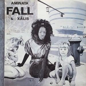 Aminata Fall & Xalis - Nâo (Caravage - 1987)