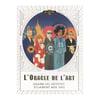 L'ORACLE DE L'ART, KATYA TYLEVICH & MIKKEL SOMMER