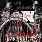 Image of HEADSPLITTERS End Uniform Terror EP